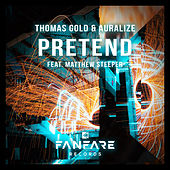 Pretend by Thomas Gold