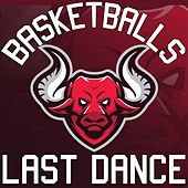 Basketball's Last Dance de Various Artists
