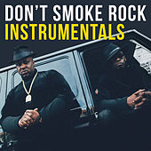 Don't Smoke Rock Instrumentals by Smoke Dza