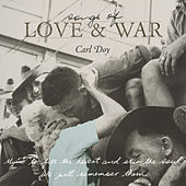 Songs of Love & War de Carl Doy