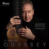 A Timeless Odyssey: Works for 12-String Guitar by Anders Miolin