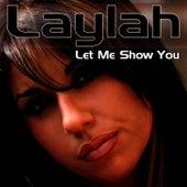 Let Me Show You de Laylah