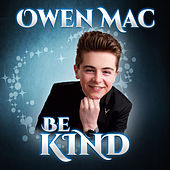 Be Kind de Owen Mac