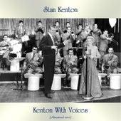 Kenton With Voices (Remastered 2020) by Stan Kenton