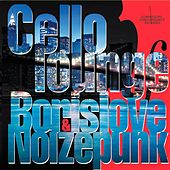 Cello Lounge by Various Artists