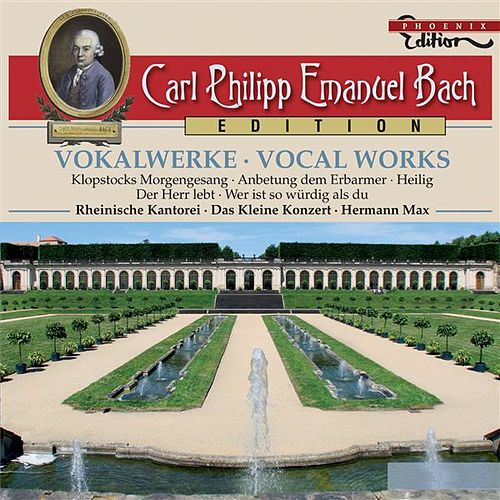 C.P.E. Bach: Vocal Works by Various Artists