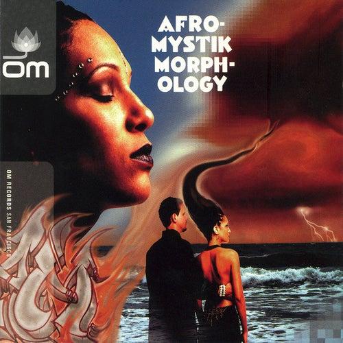 Morphology by Afro-Mystik