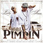 Still Pimpin by Lucky Luciano