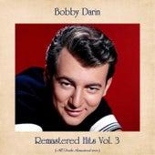 Remastered Hits Vol. 3 (All Tracks Remastered 2020) by Bobby Darin