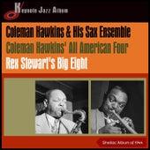 Coleman Hawkins & His Sax Ensemble - Coleman Hawkins' All American Four - Rex Stewart's Big Eight (Shellac Album of 1944) by Coleman Hawkins