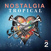 Nostalgia Tropical Vol 2 de German Garcia