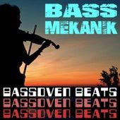 Bassoven Beats de Bass Mekanik
