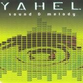 Sound & Melody von Yahel