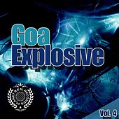 Goa Explosion, Vol. 4 von Various Artists