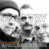 April Recordings (2020 Reissue) by Country Code