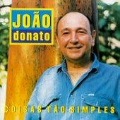 Coisas Tão Simples von João Donato