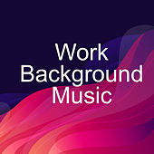 Work Background Music - Helps You to Focus and Concentrate on your Work, Stimulates Creativity de Deep Focus