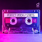 Stress by Perfect Pitch