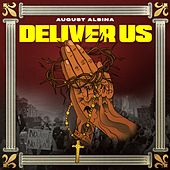 Deliver Us (feat. Darrel Walls) de August Alsina