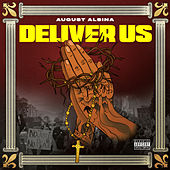 Deliver Us (feat. Darrel Walls) by August Alsina