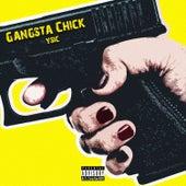 Gangsta Chick von Y Sic