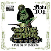 Flow 101 - Class Is in Session von Big Tank