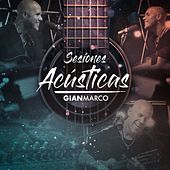 Sesiones Acústicas (Acústico) by Gian Marco
