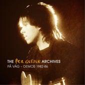 The Per Gessle Archives - På väg - Demos 1982-86 by Per Gessle