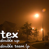Double up Double Team Lp by Tex