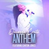 Anthem (Radio) by Quianna Crute