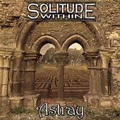 Astray by Solitude Within