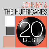 20 Best: Johhny & The Hurricanes de Johnny & The Hurricanes