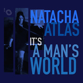 It's a Man's World de Natacha Atlas