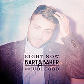 Right Now de Bart&Baker