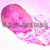 40 Sleeps Sweet Release de Relax musica zen club