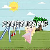 22 Frog Lesters Nursery Rhymes by Canciones Infantiles