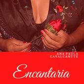Encantaria by Ana Paula Cavalcantte