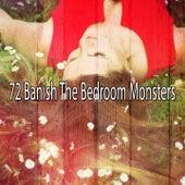 72 Banish the Bedroom Monsters by Ocean Waves For Sleep (1)