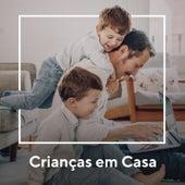 Crianças em Casa by Various Artists