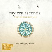 My Cry Ascends: New Parish Psalms by Various Artists