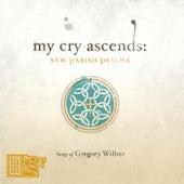 My Cry Ascends: New Parish Psalms von Various Artists