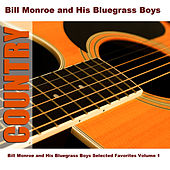 Bill Monroe and His Bluegrass Boys Selected Favorites, Vol. 1 by Bill Monroe & His Bluegrass Boys