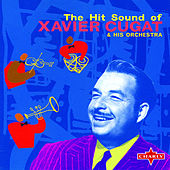 The Hit Sound Of Xavier Cugat de Various Artists