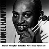 Lionel Hampton Selected Favorites, Vol. 5 de Lionel Hampton