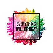 Everything Will Be Okay by The Tymes