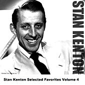 Stan Kenton Selected Favorites, Vol. 4 de Stan Kenton