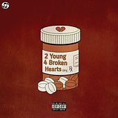 2 Young 4 Broken Hearts by Nerd 4Real