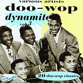 Doo Wop Dynamite Vol.3 de Various Artists