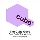 The Whistle (The Cube Guys Mix) by The Cube Guys