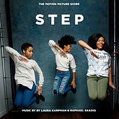 Step (The Motion Picture Score) by Laura Karpman